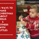 3 Ways to Make Christmas about Jesus and Others for Littles- Free Printables!